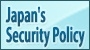 Japan's Security Policy